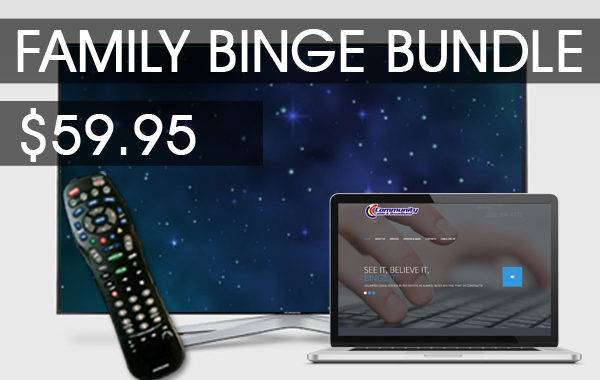 Family Binge Bundle